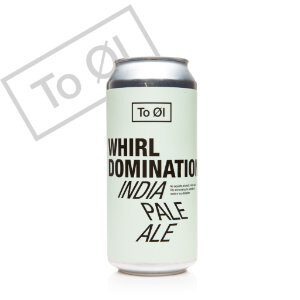 To Øl – Whirl Domination
