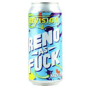 Revision Reno as Fuck